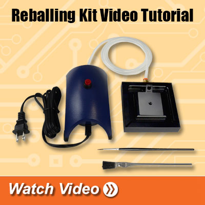 Reballing Kit Video Tutorial